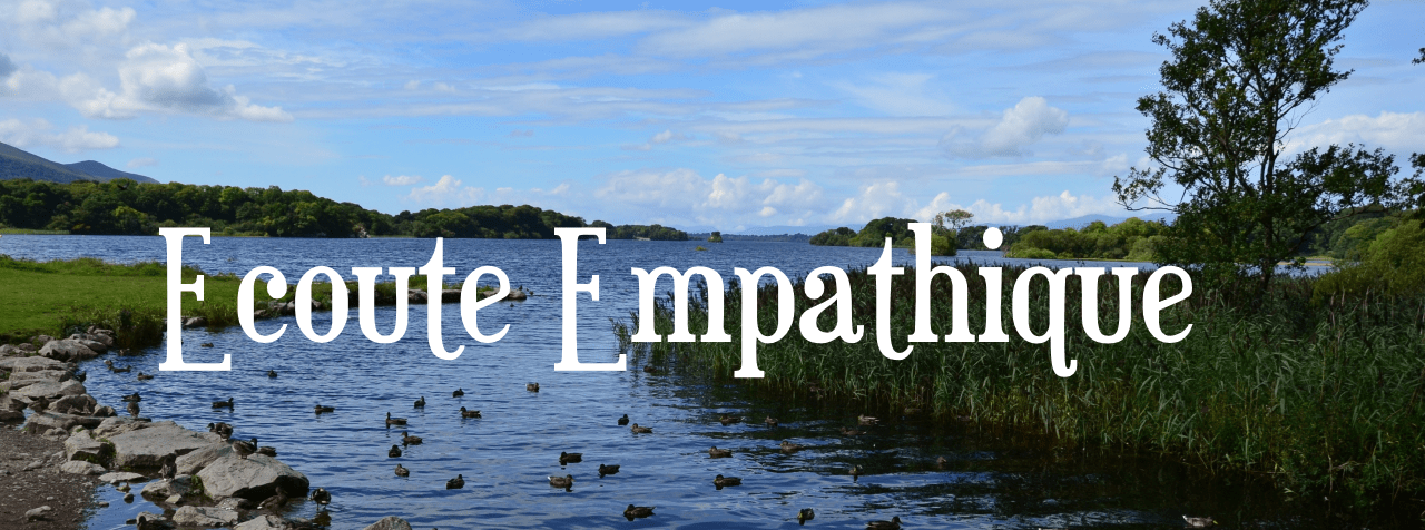 L'écoute empathique et résilience